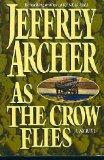 As the Crow Flies: Archer, Jeffrey