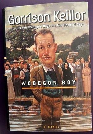 Wobegon Boy: SIGNED BY AUTHOR: Keillor, Garrison