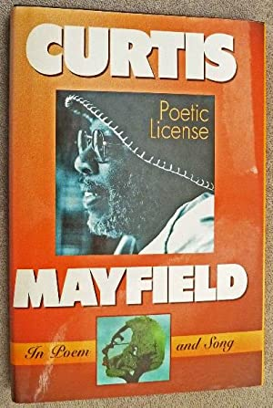Poetic License: In Poem and Song: Mayfield, Curtis