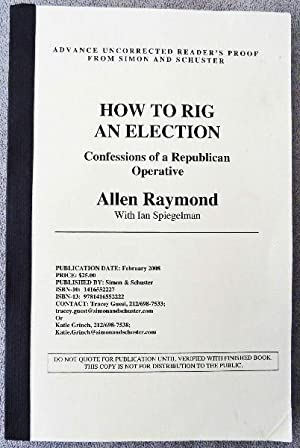 How to Rig an Election: Confessions of a Republican Operative