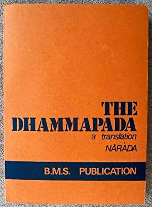 The Dhammapada: Pali Text and Translation with Stories in Brief and Notes: Narada Thera