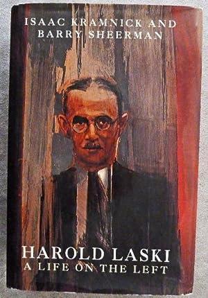 Harold Laski : A Life on the Left: Kramnick, Isaac; Sheerman, Barry