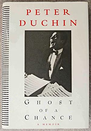 Ghost of a Chance: A Memoir: SIGNED BY AUTHOR: Duchin, Peter;Michener, Charles
