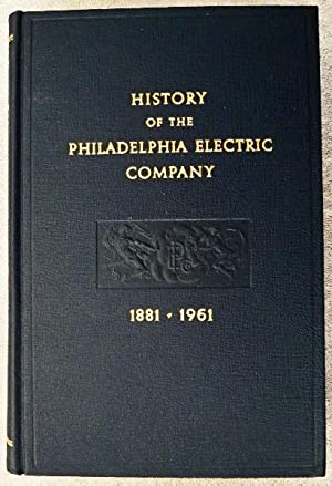 History of the Philadelphia Electric Company 1881: Wainwright, Nicholas