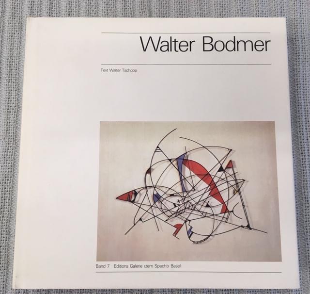 Walter Bodmer. Maler und Plastiker 1903-1973. Zwischen: Tschopp, Walter