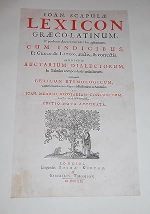 Lexicon Graeco-Latinum, E probatis Auctoribus locupletatum, cum: Scapula, Johann.