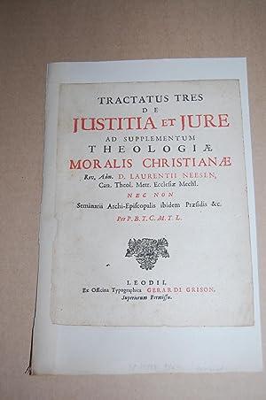 Tractatus Tres de Justitia et Jure ad: Neesen, Laurentius. Philippe