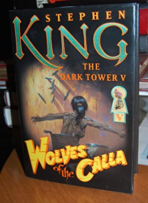 Wolves of the Calla. [The Dark Tower: King, Stephen,