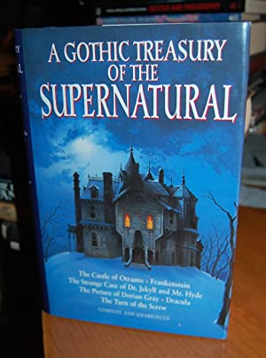 A Gothic Treasury Of The Supernatural. The: Walpole, Horace; Mary