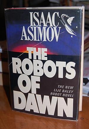 The Robots of Dawn.: Asimov, Isaac.