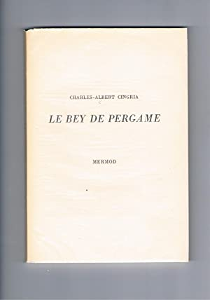Le Bey de Pergame suivi de Le: CINGRIA, Charles-Albert