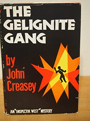 Gelignite Gang, The: Creasey, John