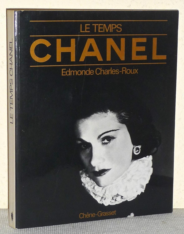 Le Temps Chanel Par Par Edmonde Charles Roux Edite Par