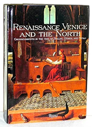 Renaissance Venice and the North - La Renaissance Venise et le Nord