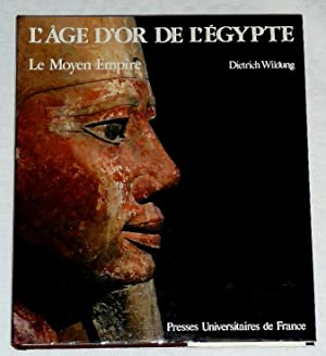 L'Age d Or de l'Egypte, le Moyen Empire