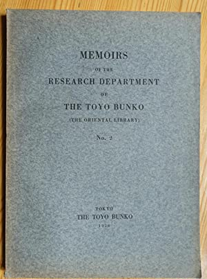 Memoirs of the Research Department of Toyo: Asien. - China.