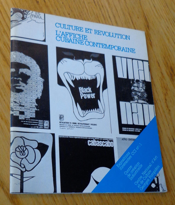 culture et r volution l 39 affiche cubaine contemporaine par larroche h l ne dir centre. Black Bedroom Furniture Sets. Home Design Ideas