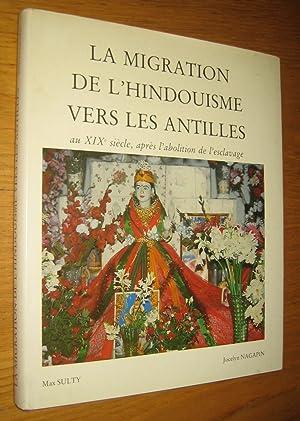 La migration de l'hindouisme vers les Antilles: Sulty (Max) &