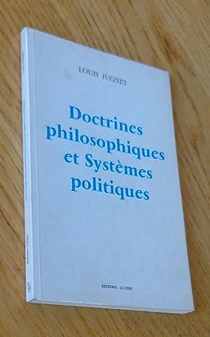 Doctrines philosophiques et Systèmes politiques: Jugnet (Louis)