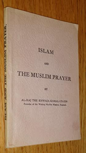 Islam and the muslim prayer