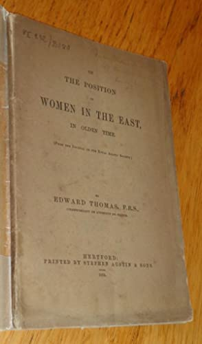 On the position of women in the East, in olden time