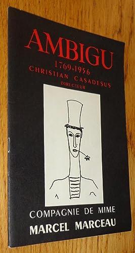 Ambigu 1769-1965. Compagnie de mime Marcel Marceau.: Collectif / Marcel
