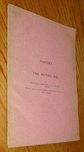 History of the Hutwa Raj