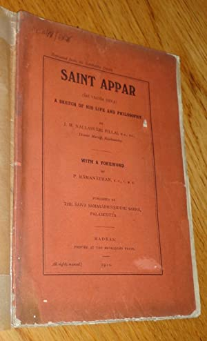 Saint Appar (Sri Vagisa Deva). A sketch of his life and philosophy. With a foreword by P. Ramanat...