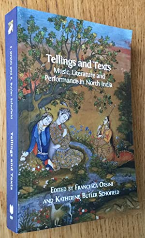 Tellings and Texts : Music, Literature and Performance in North India