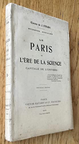 Le Paris de l'ère de la science. Capitale de l'univers.