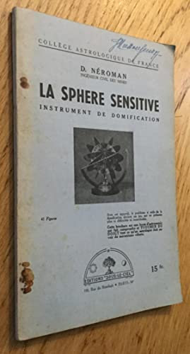 La sphère sensitive, instrument de domification