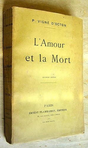 L'Amour et la Mort: Vigné d'Octon (Paul Étienne)
