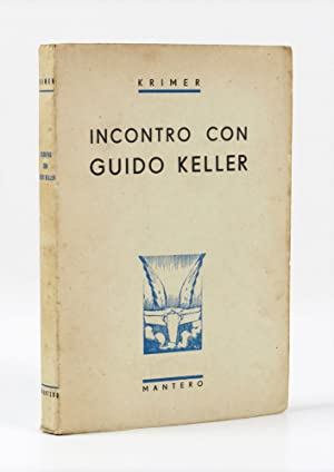 Incontro con Guido Keller: Krimer [Cristoforo Mercati]