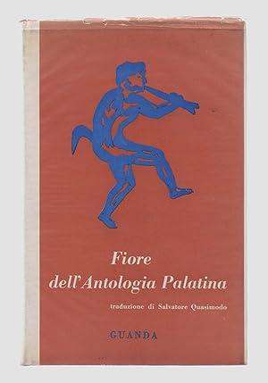 Fiore dell'Antologia Palatina. Traduzione di Salvatore Quasimodo.: Quasimodo, Salvatore)