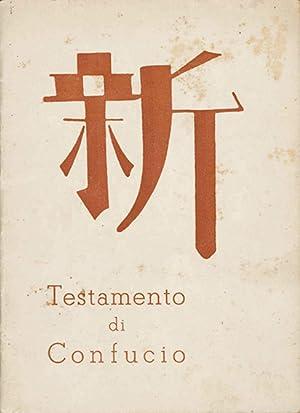 Testamento di Confucio [Grande studio; Dà Xué,: Pound, Ezra, e