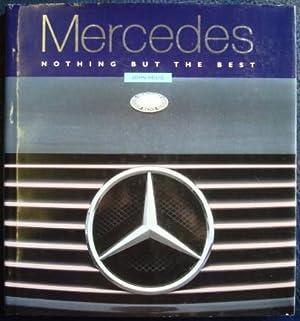 Mercedes, Nothing But the Best: Heilig, John