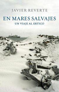 EN MARES SALVAJES: JAVIER REVERTE