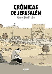 CRONICAS DE JERUSALEN: DELISLE,GUY