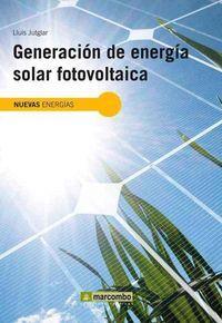 GENERACIÓN DE ENERGÍA SOLAR FOTOVOLTAICA: JUTGLAR BANYERES,LLUÍS