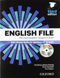 ENGLISH FILE THIRD EDITION PRE-INTERMEDIATE STUDENT S: VV.AA