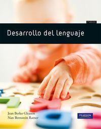 DESARROLLO DEL LENGUAJE: BERKO GLEASON, JEAN;BERNSTEIN