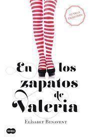EN LOS ZAPATOS DE VALERIA: BENAVENT,ELISABET