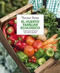 EL HUERTO FAMILIAR ECOLÓGICO: BUENO BOSCH,MARIANO