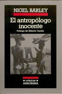 EL ANTROPOLOGO INOCENTE: BARLEY, NIGEL