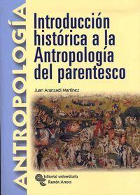 INTRODUCCION HISTORICA A LA ANTROPOLOGIA DEL PARENTESCO