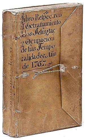 Libro respectivo al extrañamiento de los Jesuytas: JESUITAS