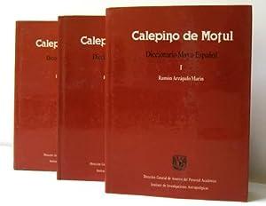 CALEPINO DE MOTUL. DICCIONARIO MAYA-ESPAÑOL, 3 VOLS. [HARDBACK]: ARZAPALO MARIN, R.