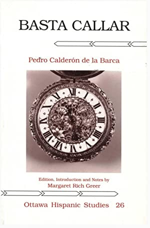 BASTA CALLAR. EDITION, INTRODUCTION AND NOTES BY M. R. GREER