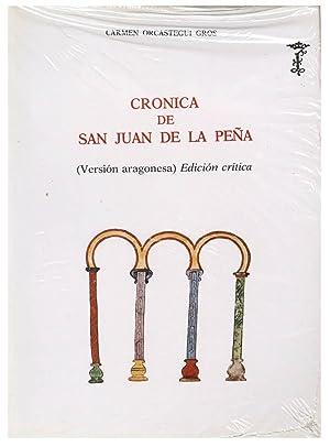 CRONICA DE SAN JUAN DE LA PEÑA (VERSION ARAGONESA). EDICION CRITICA: ORCASTEGUI GROS, C.