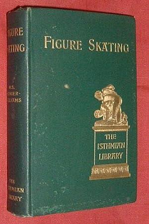 FIGURE SKATING: MONIER-WILLIAMS, Montagu S.: